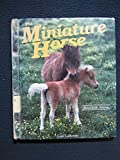 img - for The Miniature Horse (A Dillon Remarkable Animal Book) book / textbook / text book