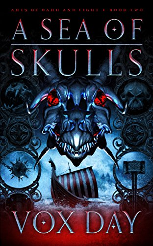 A Sea of Skulls (Arts of Dark and Light Book 2) by [Day, Vox]