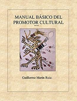 MANUAL BÁSICO DEL PROMOTOR CULTURAL. Libro.