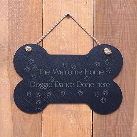 Gran hueso Slate señal para colgar – & quotthe, Bienvenido a casa perro bailar hecho
