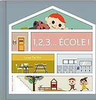 1, 2, 3 Ecole par Lorea De Vos
