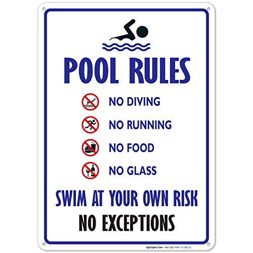 Pool Rules Sign, No Diving No Running No Food No Glass, 10x14 Rust Free Aluminum, Weather/Fade Resistant, Easy Mounting, Indoor/Outdoor Use, Made in USA by SIGO SIGNS