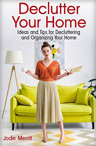 Declutter Your Home Decluttering Organizing ebook product image