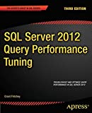 SQL Server 2012 Query Performance Tuning