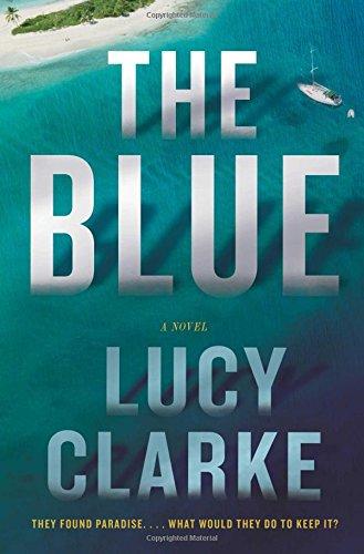The Blue: A Novel PDF