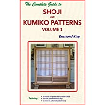 Amazon desmond king books biography blog audiobooks kindle the complete guide to shoji and kumiko patterns volume 1 fandeluxe Gallery
