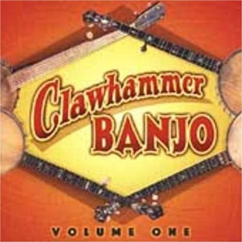 Clawhammer Banjo Volume One by John Henry