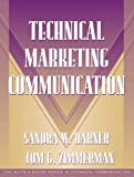 img - for Technical Marketing Communication [Part of the Allyn & Bacon Series in Technical Communication] book / textbook / text book
