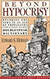Beyond Hypocrisy, Edward S. Herman, 0896084353