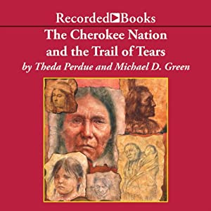 The Cherokee Nation and the Trail of Tears Audiobook