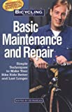 Bicycling Magazine's Basic Maintenance and Repair, Ed Pavelka, 1579541704