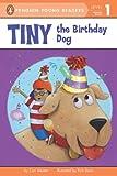 Tiny the Birthday Dog, Cari Meister, 0448464780
