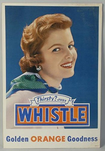 VINTAGE Whistle Orange Goodness Soda cardboard advertising sign