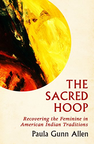 The sacred hoop recovering the feminine in american indian the sacred hoop recovering the feminine in american indian traditions by allen paula fandeluxe Choice Image