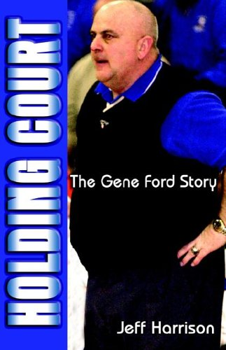Holding Court: The Gene Ford Story