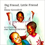 Big Friend, Little Friend, Eloise Greenfield, 0863162045