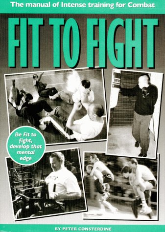 Download Fit to Fight : Manual of Intense Training for Combat pdf