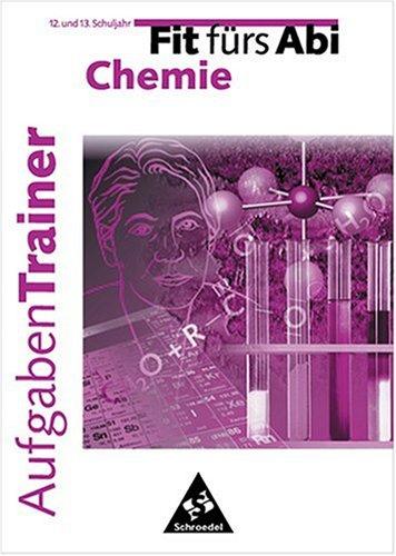 Fit fürs Abi, Aufgabentrainer Chemie