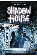 Shadow House 02. Du kannst dich nicht verstecken Hardcover
