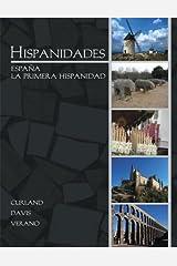 Hispanidades: España La Primera Hispanidad with DVDs Paperback