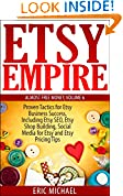 Etsy Empire [Updated Fall 2018]