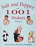 img - for 1001 Salt & Pepper Shakers book / textbook / text book