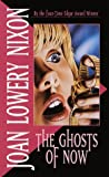 The Ghosts of Now, Joan Lowery Nixon, 0440931150