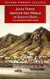 Around the World in Eighty Days: The Extraordinary Journeys (Oxford World's Classics)