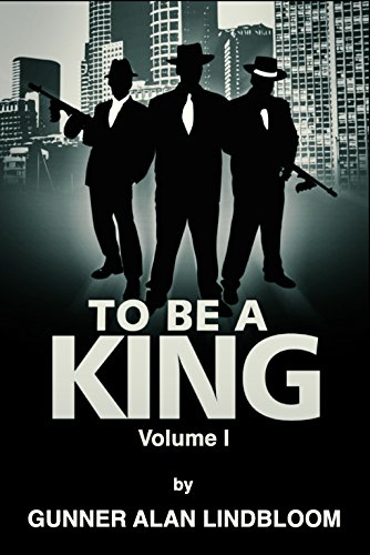TO BE A KING: Volume 1