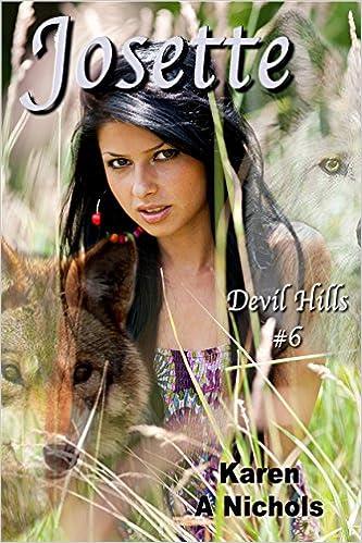 Free kindle ebooks downloads Devil HIlls: #6 Josette MOBI by Karen Nichols