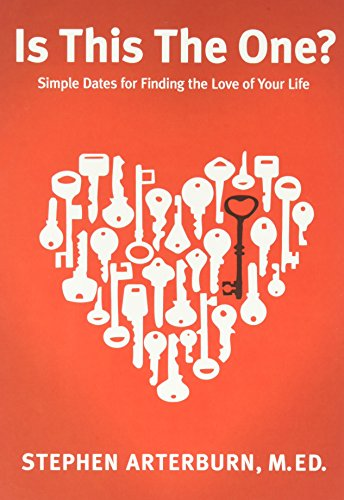 Is This The One?: Simple Dates for Finding the Love of Your Life