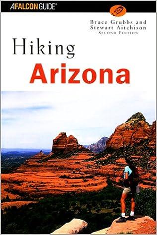 Hiking Arizona, 2nd (State Hiking Guides Series)