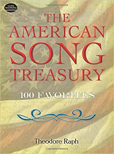 The American Song Treasury: 100 Favorites (Dover Song Collections ...