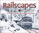 Railscapes, Jim Fredrickson, 0874222710