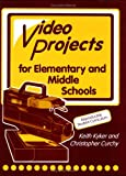 img - for Television Production and Video Projects for Elementary and Middle Schools book / textbook / text book
