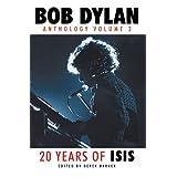 Bob Dylan: Anthology Volume 2: 20 Years of Isis