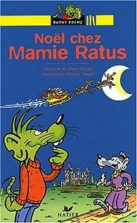 Noël chez Mamie Ratus par Jeanine Guion