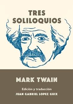Tres soliloquios de [Twain, Mark]