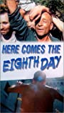 Here Comes The Eighth Day [VHS]