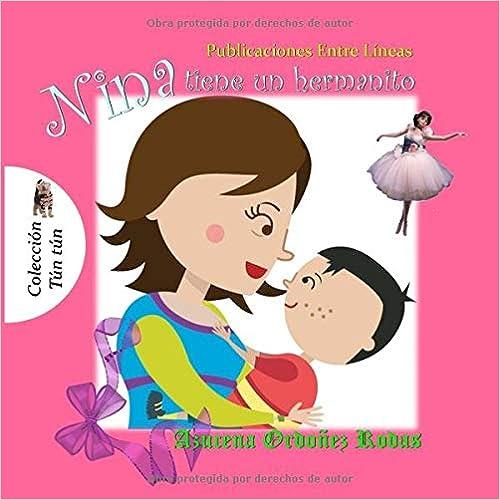 Amazon.com: Nina tiene un hermanito (Spanish Edition) (9781545157992 ...