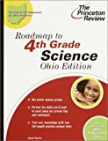 Roadmap to 4th Grade Science, Ohio Edition, Sarah Taylor, 0375762426