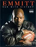 Emmitt, Run with History, Reagan White, 0972504206