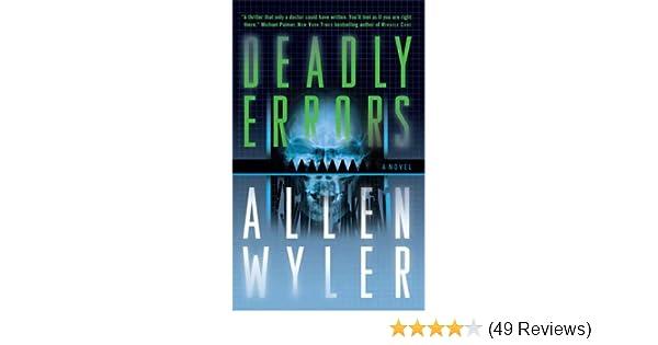 Deadly Errors Allen Wyler 9780765351678 Amazon Books