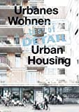 img - for Best of Detail: Urbanes Wohnen/Urban Housing (German Edition) book / textbook / text book