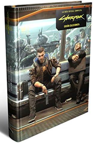 Cyberpunk 2077 La Guía Oficial Completa –