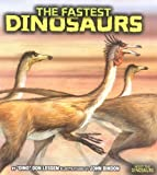 The Fastest Dinosaurs, Don Lessem, 0822514222