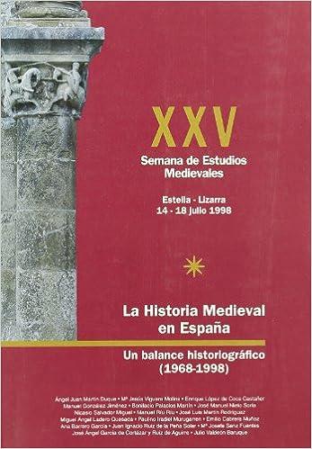 LA HISTORIA MEDIEVAL EN ESPAÑA, UN BALANCE HISTORIOGRAFICO: Amazon ...