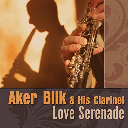 Aker Bilk & His Clarinet-Love Serenade