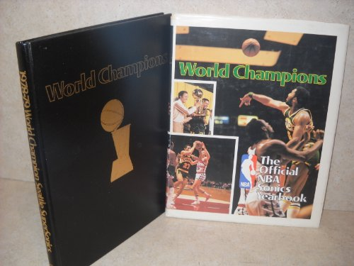 (Seattle Supersonics: World Champions 1978-1979: The Official NBA Sonics Yearbook (Seattle Supersonics Yearbook, 1978-79 World Champions, this photo yearbook is a photo history of the entire 1978-1979 Seattle SuperSonics World Championship Series) )