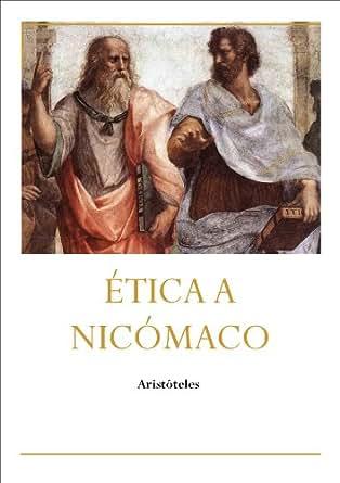 Ética A Nicómaco EBook: Aristóteles: Amazon.es: Tienda Kindle